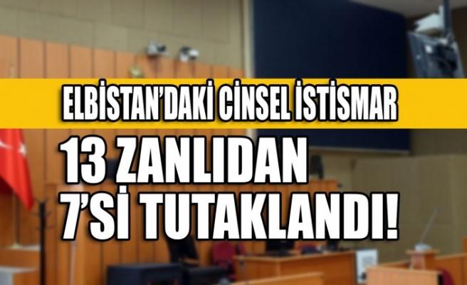 Kahramanmaraş'ta Cinsel İstismar İddiasıyla Gözaltına Alınan 13 Zanlıdan 7'si Tutuklandı