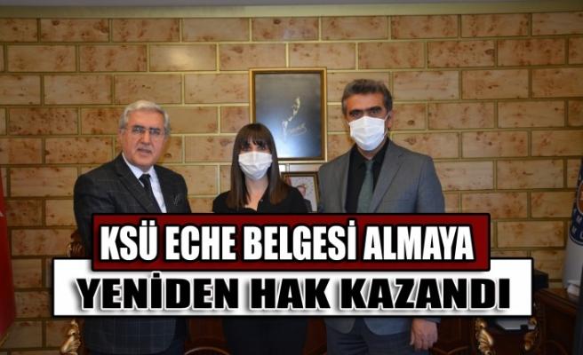 KSÜ ECHE Belgesi Almaya Yeniden Hak Kazandı