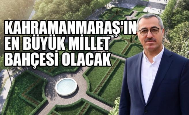 Kahramanmaraş'ın En Büyük Millet Bahçesi Olacak