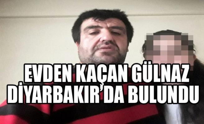 Evden Kaçan Gülnaz Diyarbakır'da Bulundu