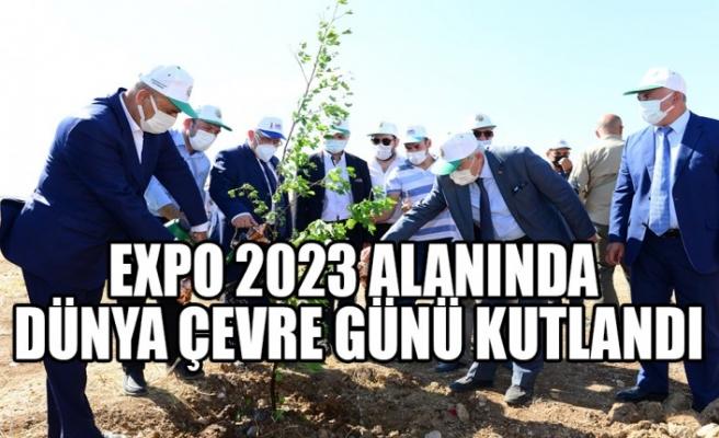 EXPO 2023 Alanında Dünya Çevre Günü Kutlandı