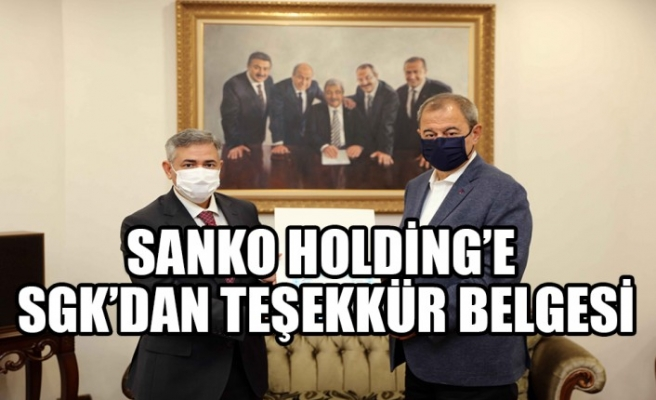 SANKO Holding'e SGK'DAN Teşekkür Belgesi