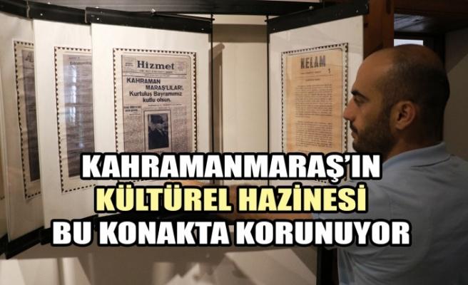 Kahramanmaraş'ın Kültürel Hazinesi Bu Konakta Korunuyor