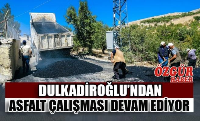 Dulkadiroğlu'nda Asfalt Çalışması Devam Ediyor