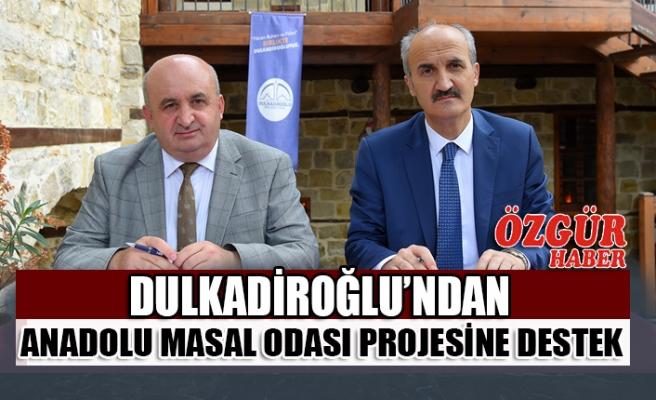 Dulkadiroğlu'ndan Anadolu Masal Odası Projesine Destek