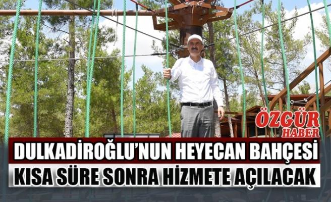 Dulkadiroğlu'nun Heyecan Bahçesi Kısa Süre Sonra Hizmete Açılacak