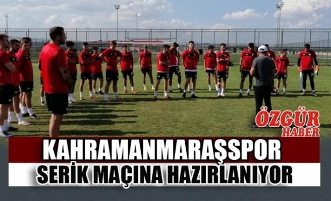 Kahramanmaraşspor Serik Maçına Hazırlanıyor
