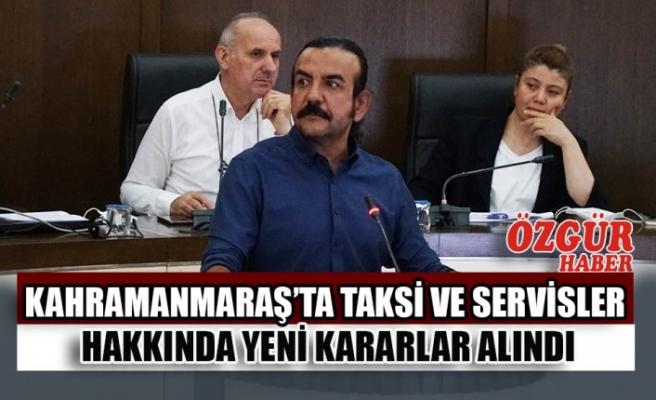 Kahramanmaraş'ta Taksi ve Servisler Hakkında Yeni Kararlar Alındı
