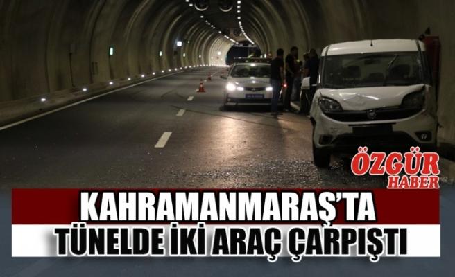 Kahramanmaraş'ta Tünelde İki Araç Çarpıştı