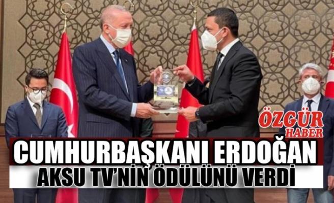 Cumhurbaşkanı Erdoğan Aksu TV'nin Ödülünü Verdi