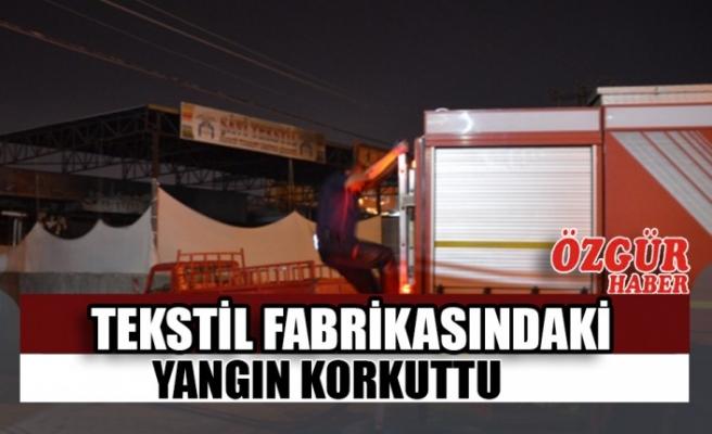 Kahramanmaraş'ta Tekstil Fabrikasında Çıkan Yangın Söndürüldü