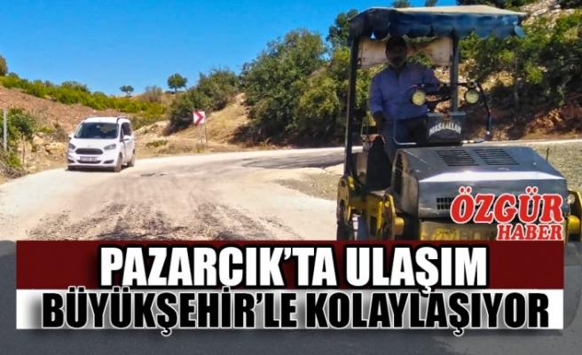 Pazarcık'ta Ulaşım Büyükşehir'le Kolaylaşıyor