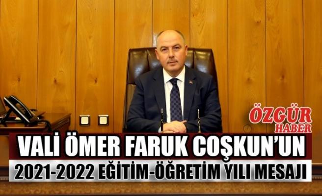 Vali Ömer Faruk Coşkun'un 2021-2022 Eğitim-Öğretim Yılı Mesajı