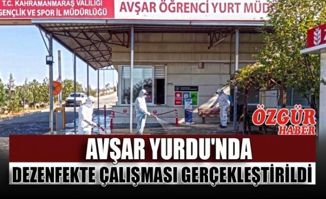 Avşar Yurdu'nda Dezenfekte Çalışması Gerçekleştirildi
