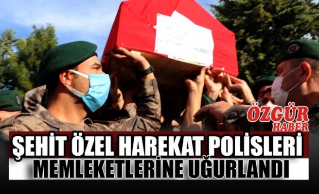 Şehit Özel Harekat Polisleri Memleketlerine Uğurlandı
