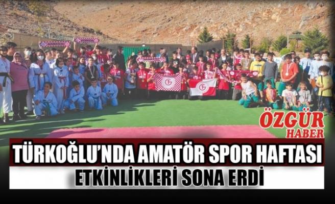Türkoğlu'nda Amatör Spor Haftası Etkinlikleri Sona Erdi