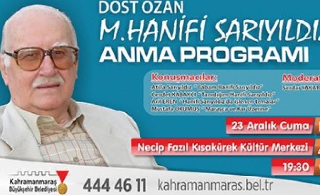 Büyükşehir'den Dost Ozan'ı Anma Programı
