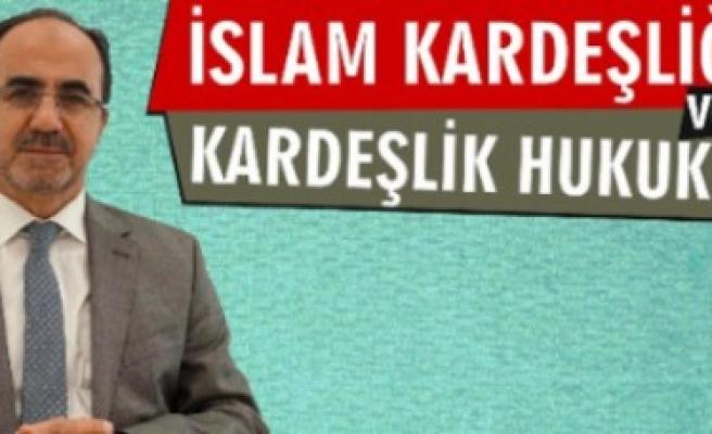 İslam Kardeşliği Ve Kardeşlik Hukuku Konferansı