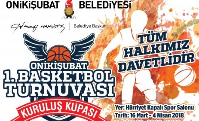 Onikişubat belediyesi 1. Basketbol turnuvası başlıyor
