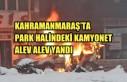 Kahramanmaraş'ta Park Halindeki Kamyonet Yandı