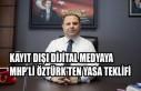 Kayıt Dışı Dijital Medyaya MHP'den Yasa Teklifi