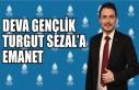 Deva Gençlik Turgut Sezal'a Emanet