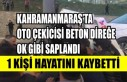 Kahramanmaraş'ta Oto Çekicisi Beton Direğe Ok...