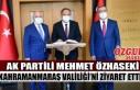 Ak Partili Mehmet Özhaseki Kahramanmaraş Valiliği'ni...