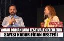 Yanan Ormanlara Festivale Gelenlerin Sayısı Kadar...