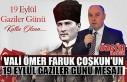 Vali Ömer Faruk Coşkun'un 19 Eylül Gaziler...