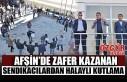 Afşin'de Zafer Kazanan Sendikacılardan Halaylı...