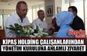 Kipaş Holding Çalışanlarından Yönetim Kuruluna...