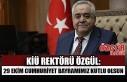 KİÜ Rektörü Özgül: 29 Ekim Cumhuriyet Bayramımız...