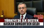 Türkiye'de İlk Destek Başkan Güngör'den Geldi