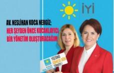 Av. Neslihan Koca Nergiz, İYİ Parti Kahramanmaraş İl Başkanlığına Aday