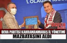 DEVA Partisi Kahramanmaraş İl Yönetimi Mazbatasını Aldı