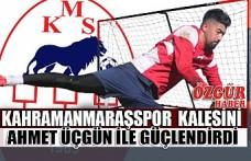 Kahramanmaraşspor  Kalesini Ahmet Üçgün İle Güçlendirdi