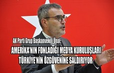 Ünal; Fondaş Medya Türkiye'nin Özgüvenine Saldırıyor