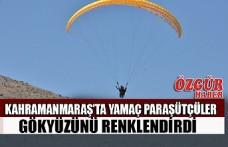 Kahramanmaraş'ta Yamaç Paraşütçüler Gökyüzünü Renklendirdi