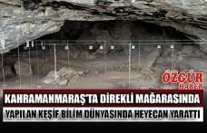 Kahramanmaraş'ta Direkli Mağarasında Yapılan Keşif Bilim Dünyasında Heyecan Yarattı