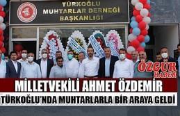 Milletvekili Ahmet Özdemir Türkoğlu'nda Muhtarlarla...