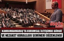 Kahramanmaraş'ta Kurumsal İletişimde Görgü...