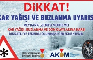 AKOM'dan Kar Yağışı, Buzlanma ve Don Olayı...