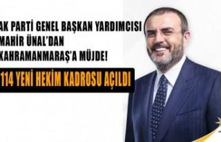 Ünal'dan Kahramanmaraş'a Müjde!