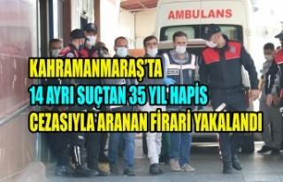 14 Ayrı Suçtan 35 Yıl Hapis Cezasıyla Aranan Firari...