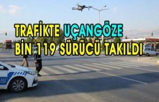 Trafikte Uçangöze Bin 119 Sürücü Takıldı