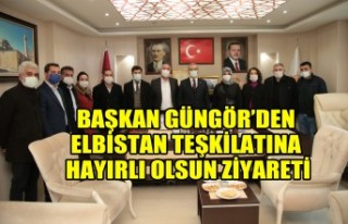 Başkan Güngör'den Elbistan Teşkilatına Hayırlı...
