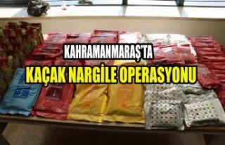 Kahramanmaraş'ta Kaçak Nargile Operasyonu