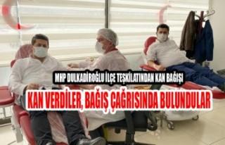 MHP Dulkadiroğlu İlçe Teşkilatından Kan Bağışı