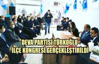 DEVA Partisi Türkoğlu İlçe Kongresi Gerçekleştirildi